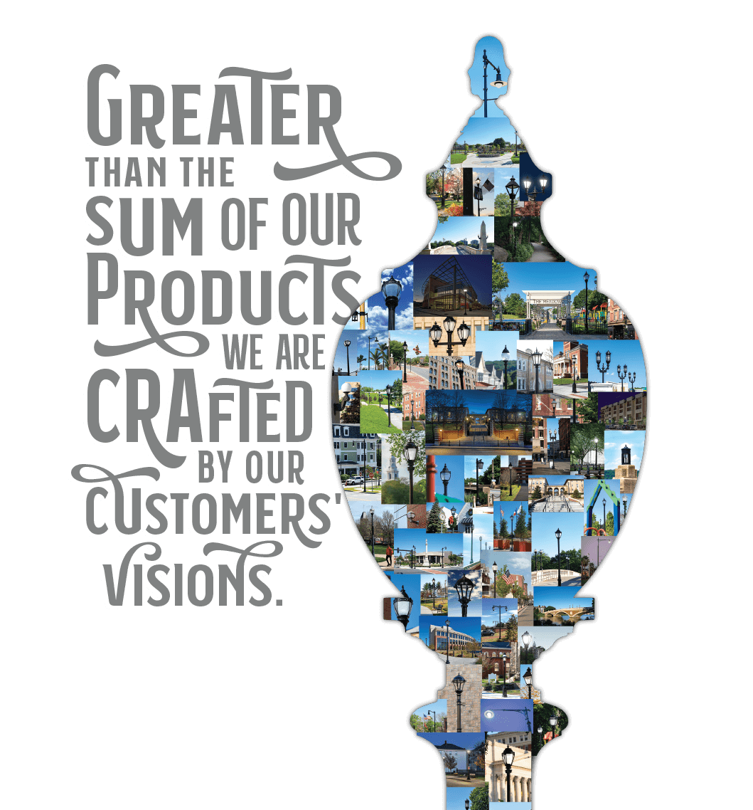 Greater than then sum of our products we are crafted by our customers' visions.